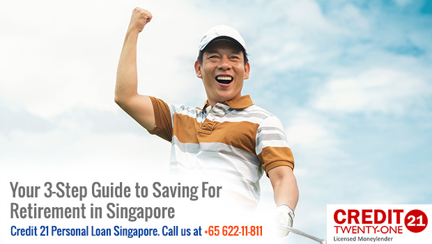 Your 3-Step Guide to Saving for Retirement in Singapore