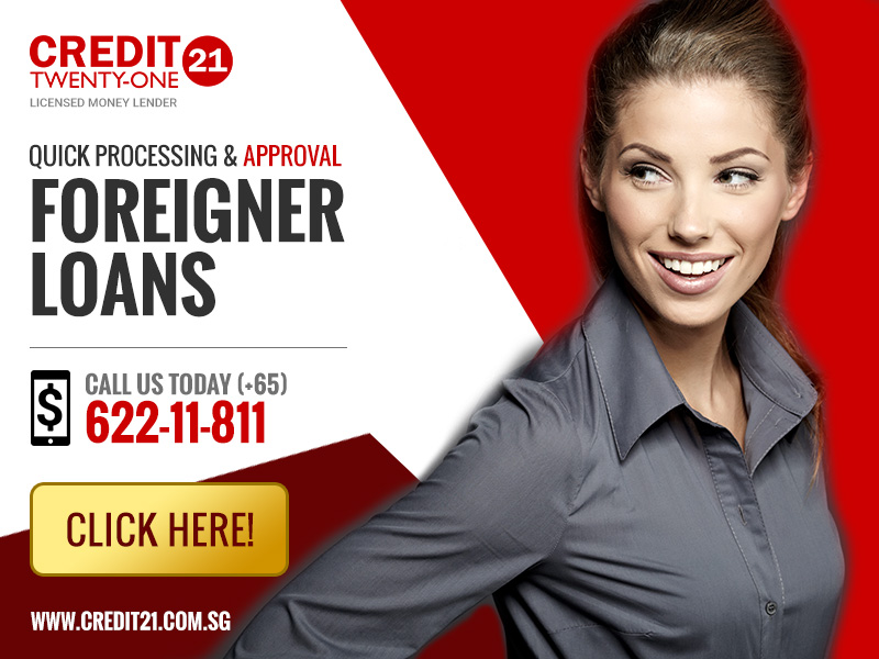 Credit 21 Foreigner Loans