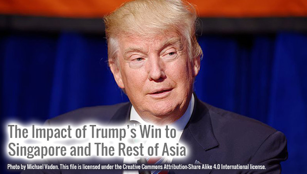 The Impact of Trump's Win to Singapore and The Rest of Asia