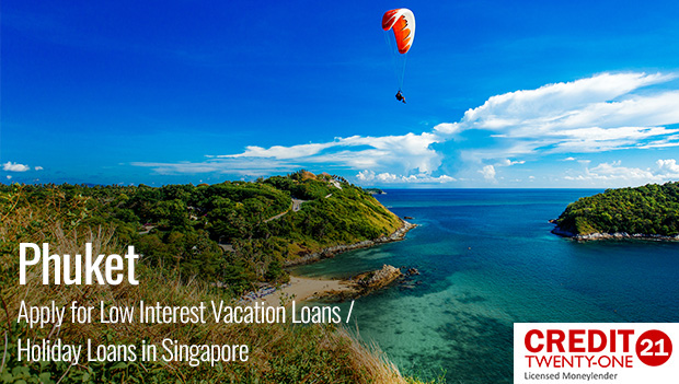 Phuket-Apply-for-Low-Interest-Vacation-Loans-Holiday-Loans-in-Singapore
