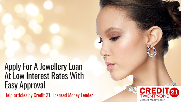 Most Popular Jewellery in Singapore and How a Jewellery Loan Can Help You Get Your Dream Jewellery (2019 Update)