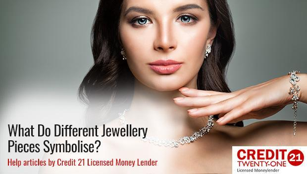 What-Do-Different-Jewellery-Pieces-Symbolise Credit 21 Jewellery Loan