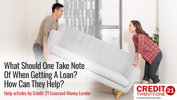 What-Should-One-Take-Note-Of-When-Getting-A-Loan-How-Can-They-Help Credit 21