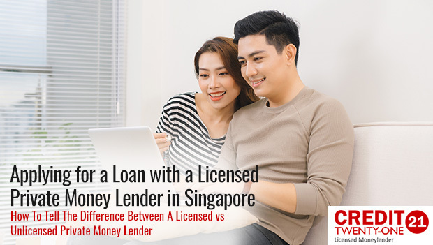 Applying for A Loan with A Licensed Private Money Lender in Singapore: Knowing The Difference Between A Licensed Private Money Lender vs An Unlicensed Money Lender