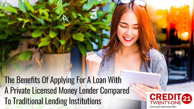 The-Benefits-Of-Applying-For-A-Loan-With-A-Private-Licensed-Money-Lender-Compared-To-Traditional-Lending-Institutions