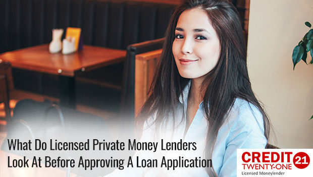 What-Do-Licensed-Private-Money-Lenders-Look-At-Before-Approving-A-Loan-Application