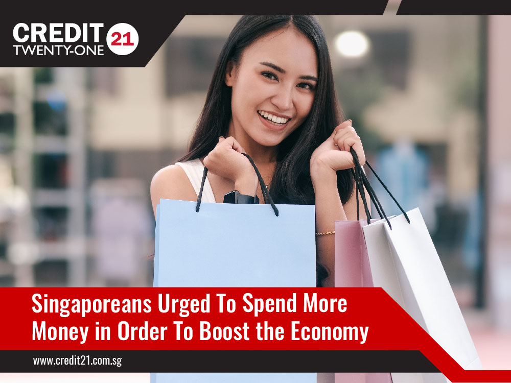 Singaporeans Urged To Spend More Money in Order To Boost the Economy
