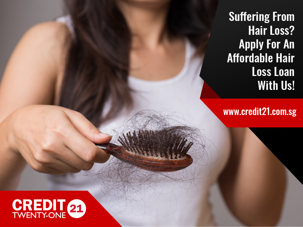 6 Signs Of Hair Loss And How Applying For A Hair Loss Loan Can Come In Handy Singapore 2020