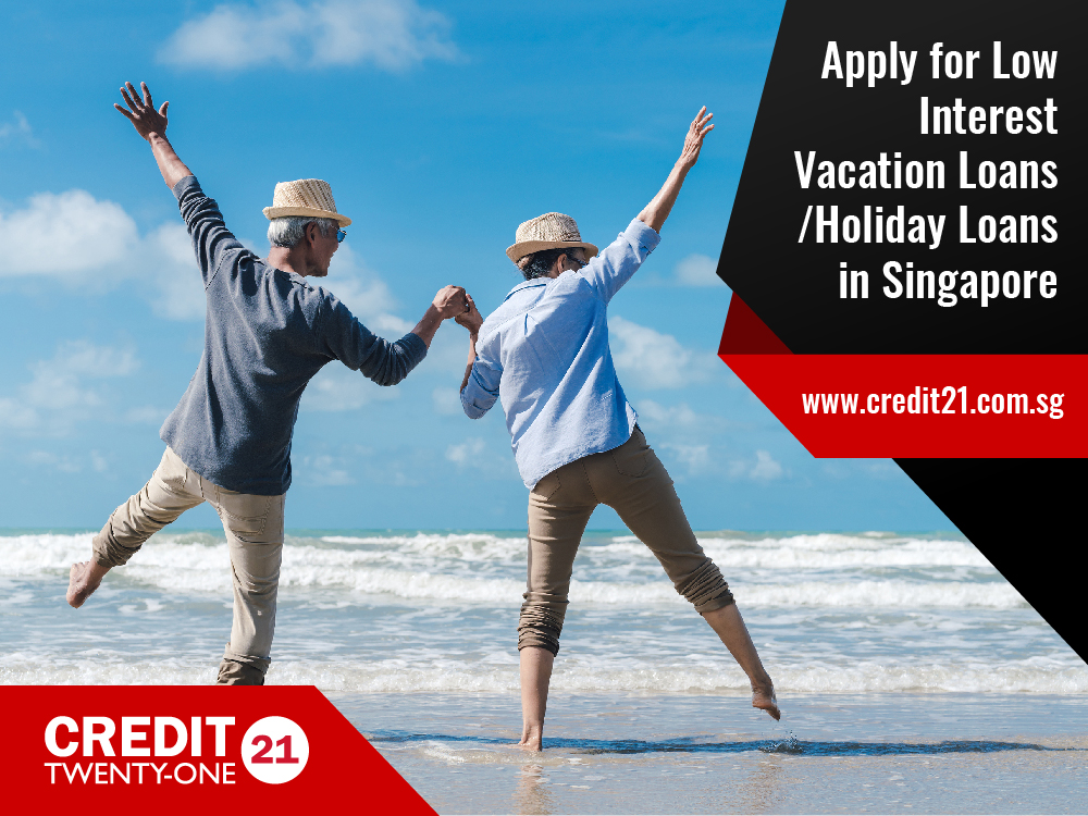 Apply for Low Interest Vacation Loans / Holiday Loans in Singapore Plus The Top 7 Places to Visit in 2020