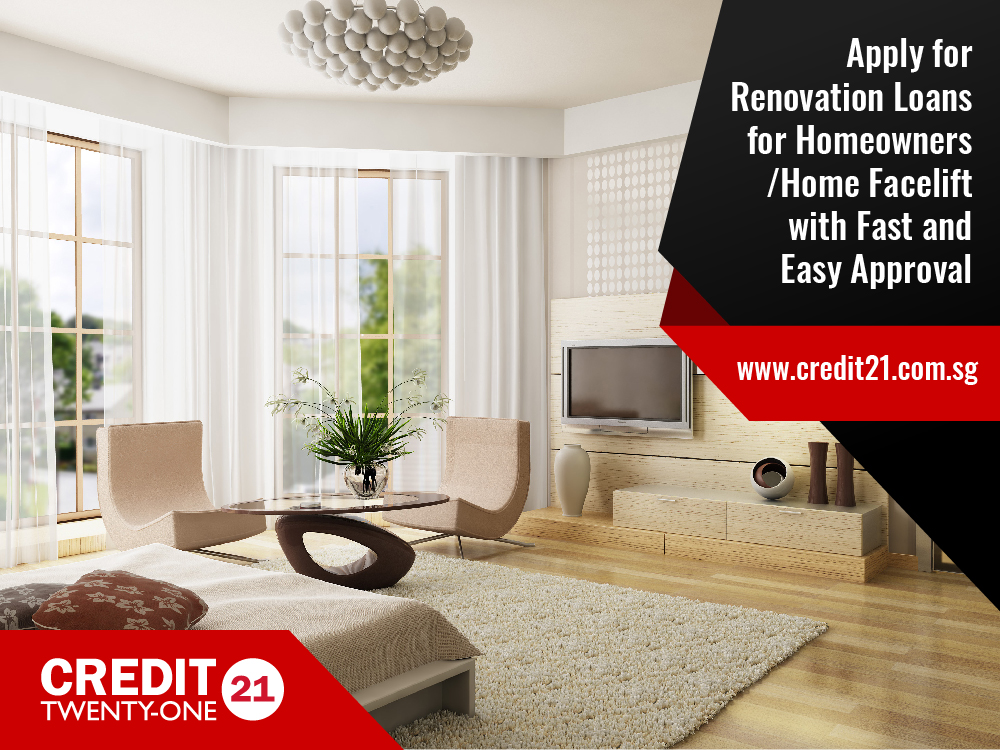 Apply for a Singapore Renovation Loan 2020 for Homeowners Fast and Easy Approval