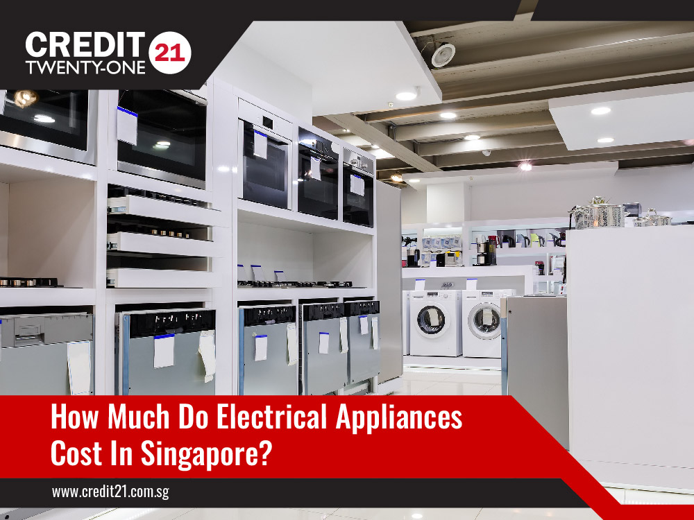 How Much Do Electrical Appliances Cost In Singapore