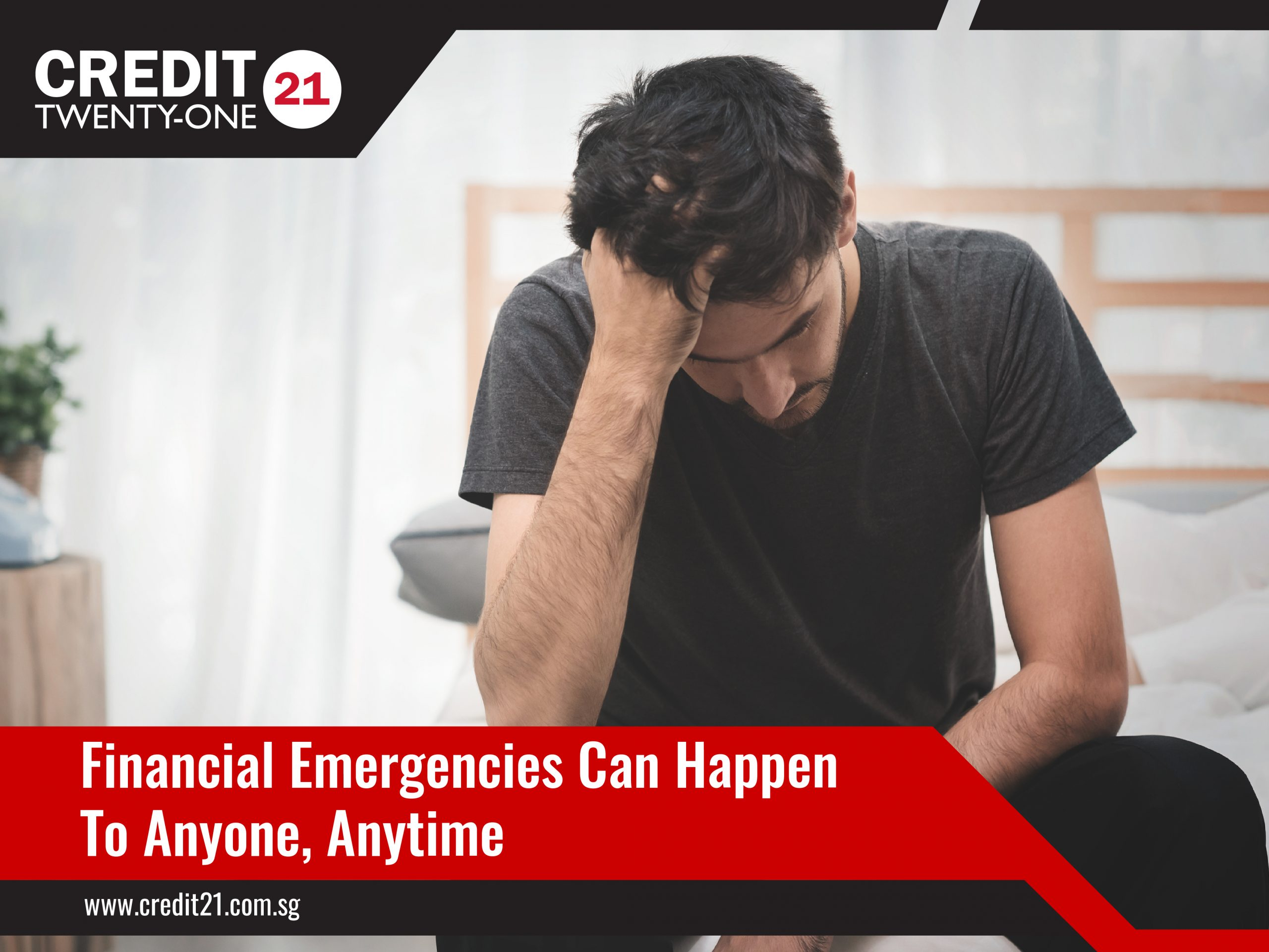 Financial Emergencies Can Happen To Anyone Anytime Credit 21 Urgent Loan Singapore