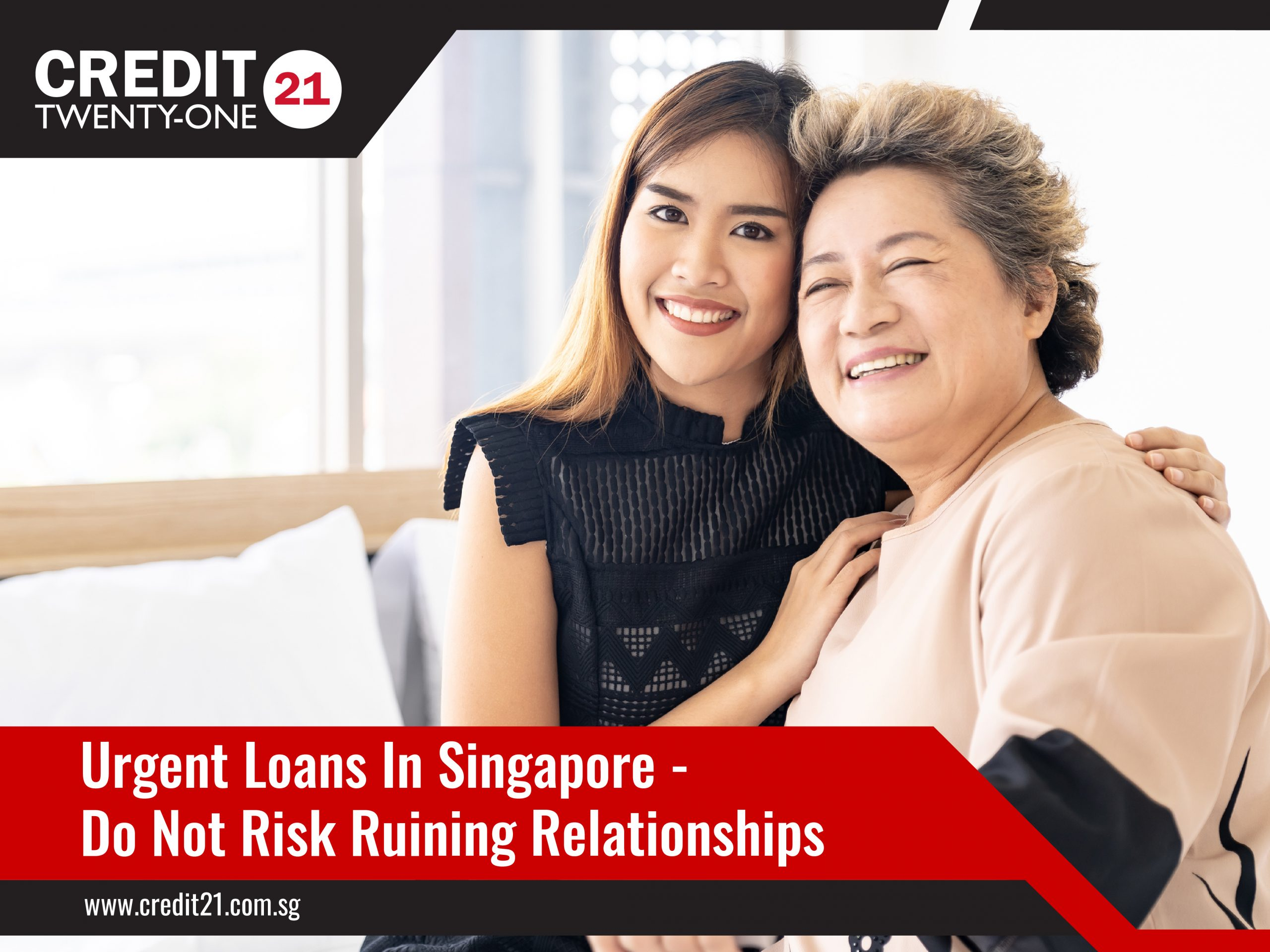 Getting An Urgent Loan In Singapore Credit 21 Licensed Moneylender