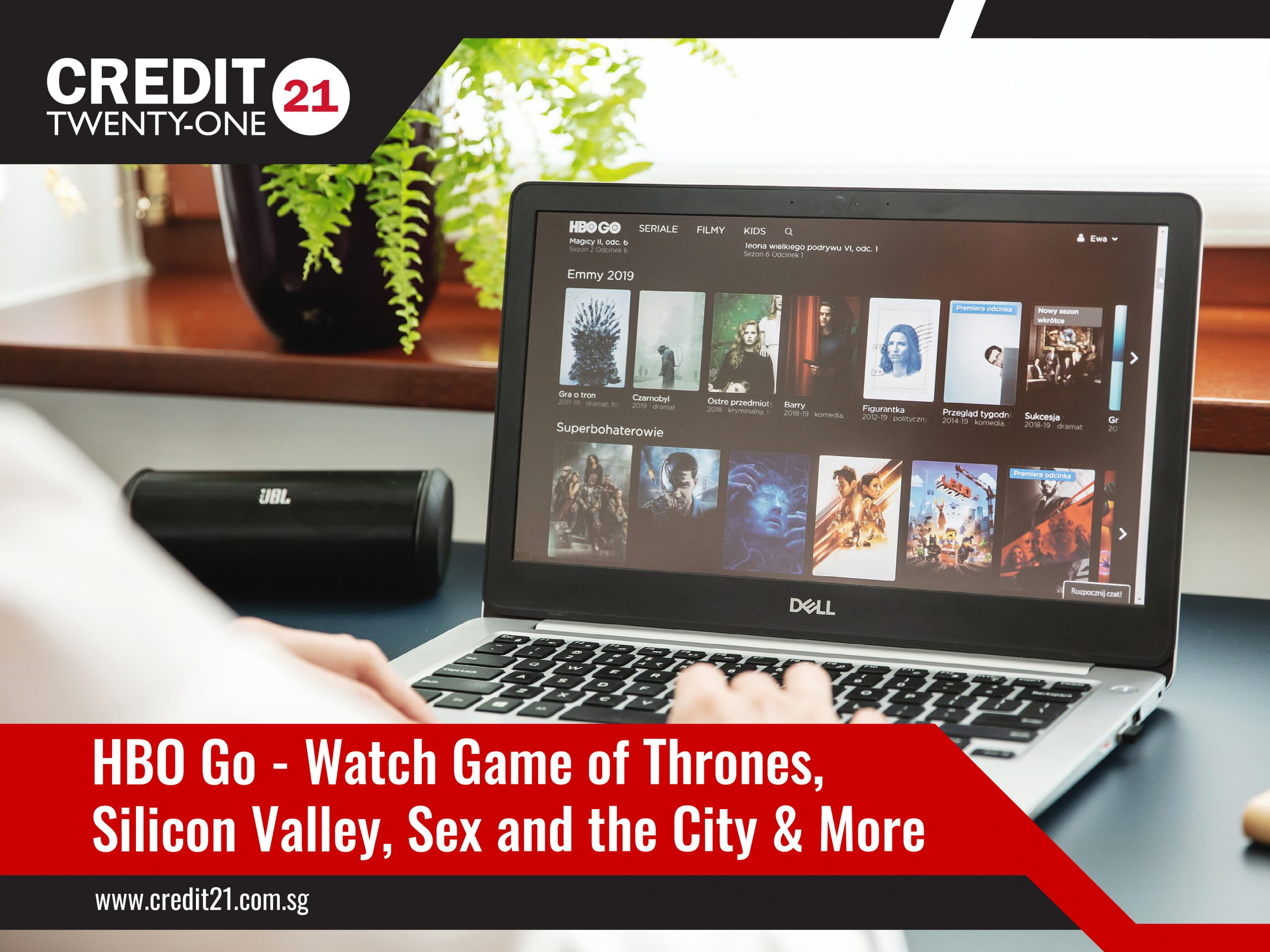 TV Streaming Services HBO Go Watch Game of Thrones, Silicon Valley, Sex and the City Credit 21 Singapore