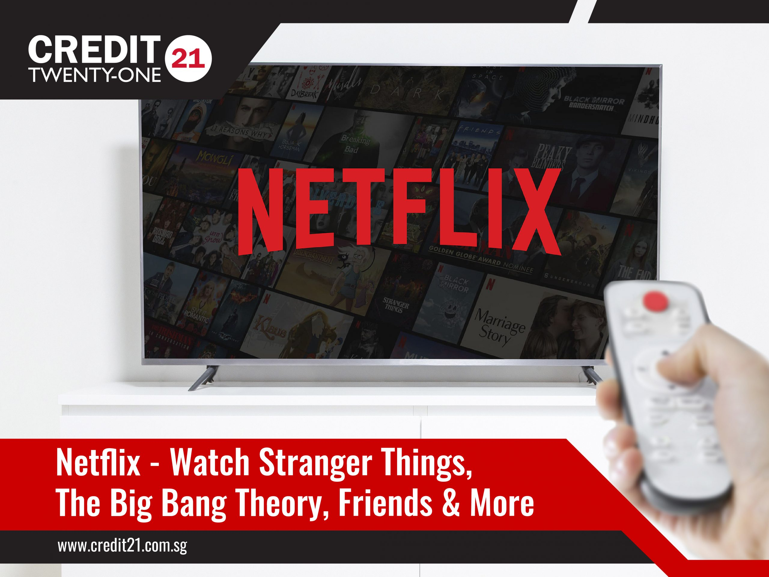 TV Streaming Services Netflix Watch Stranger Things, The Big Bang Theory, Friends And More Credit 21 Singapore