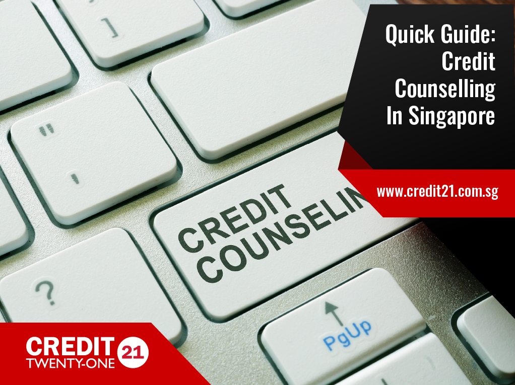 Comprehensive Guide: All You Should Understand About Credit Counselling In Singapore