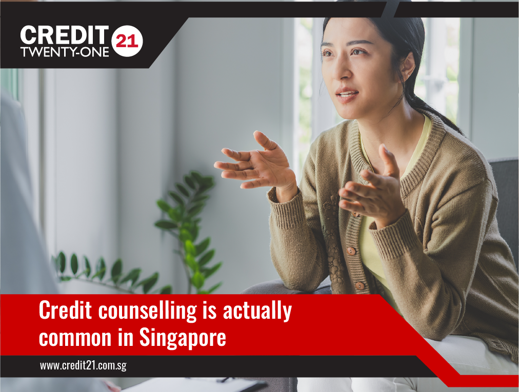 Credit counselling is common in Singapore Credit 21