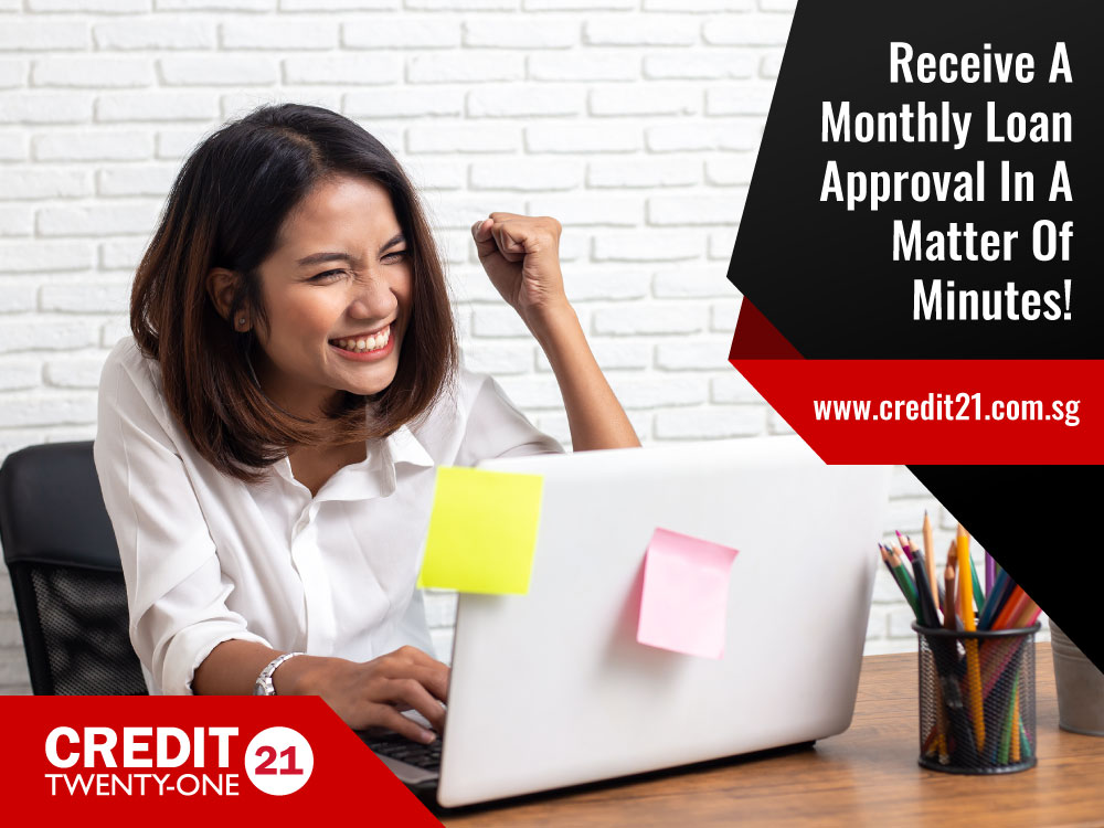 Monthly Loan Singapore: Receive Approval In A Matter Of Minutes! (2021 Update)