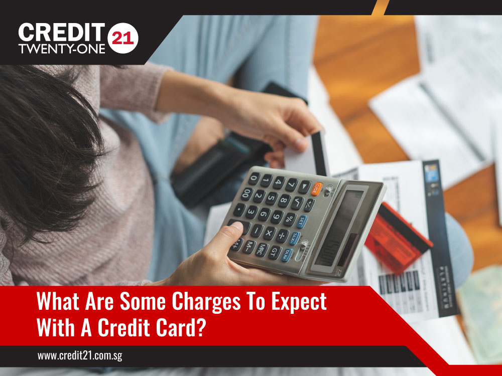 What-Are-Some-Charges-To-Expect-With-A-Credit-Card