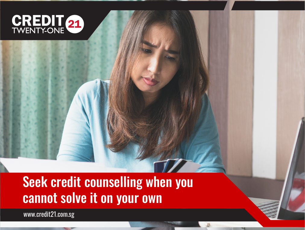 When should I seek credit counselling Credit 21