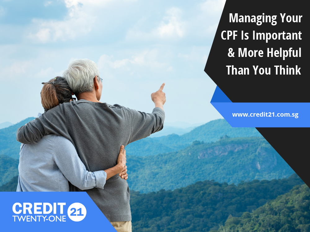 How To Manage CPF Retirement Credit 21
